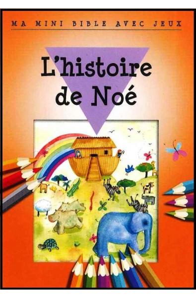 Ma mini-Bible avec jeux - Histoire de Noé
