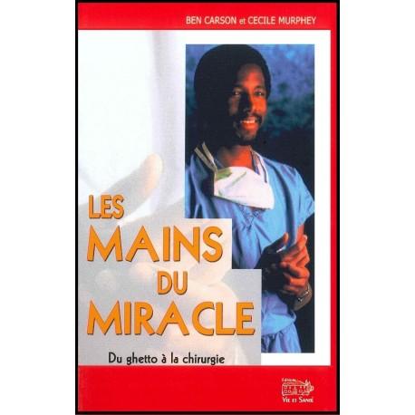 Mains du miracle, Les
