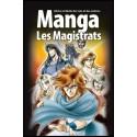 Manga - Magistrats, Les