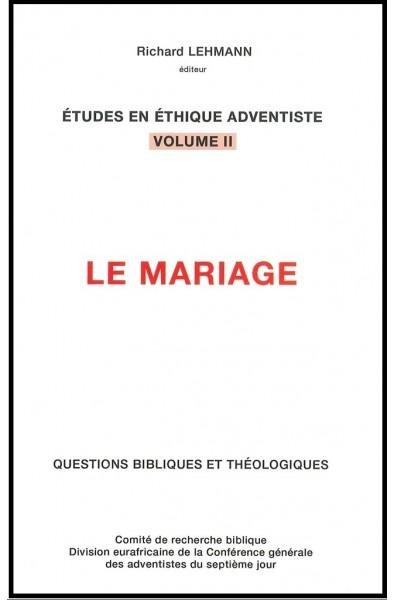 Mariage, Le  Vol II