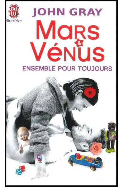 Mars et Vénus Ensemble pour toujours