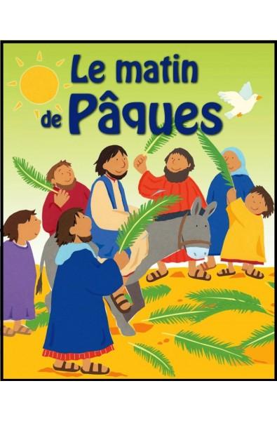 Matin de Pâques, Le