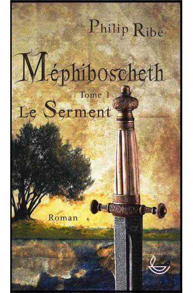 Méphiboscheth 1 - Le serment