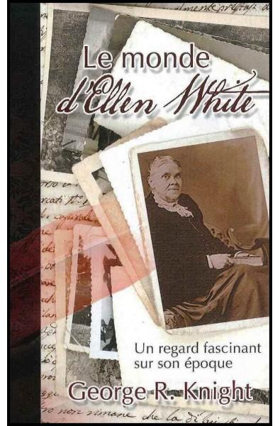 Monde d'Ellen White, Le