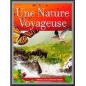 Nature voyageuse, Une