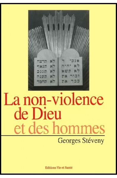 Non-violence de Dieu et des hommes, La