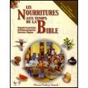 Nourritures aux temps de la Bible, Les