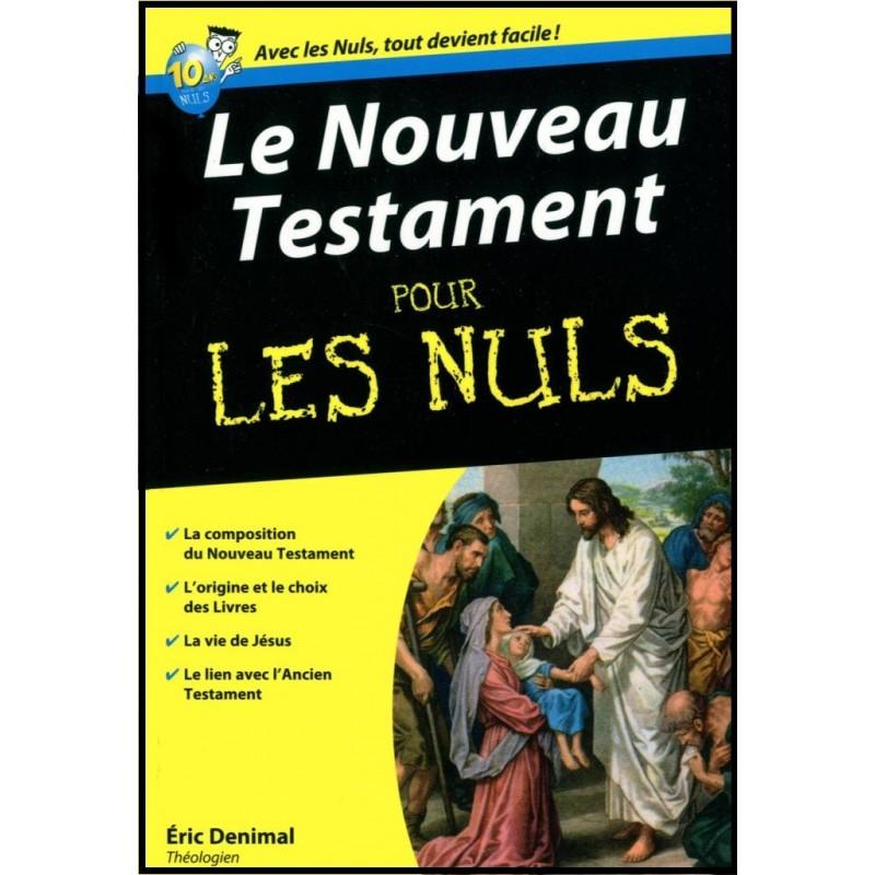 Nouveau testament pour les nuls librairie vie et sant - La bible pour les nuls ...