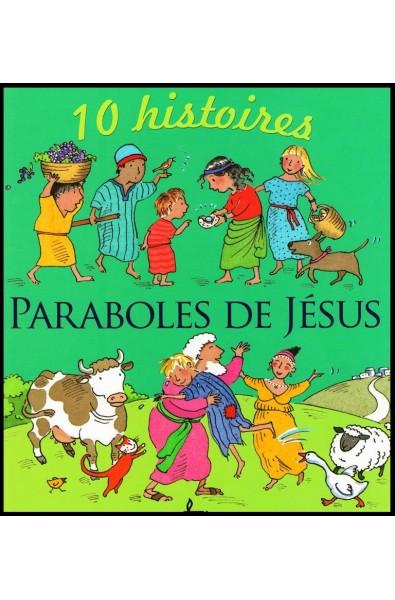 Paraboles de Jésus - 10 histoires