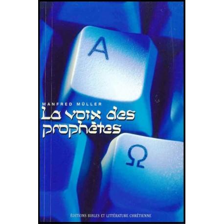 Voix des prophètes, La