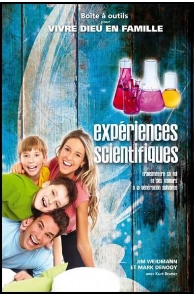 Vivre Dieu en famille - Expériences scientifiques