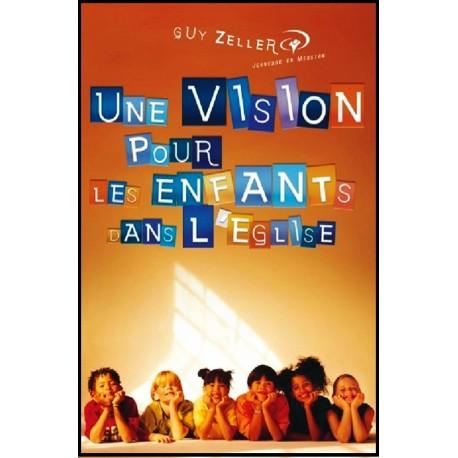 Vision pour les enfants dans l'Eglise, Une