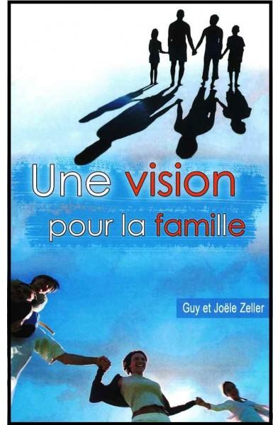 Vision pour la famille, Une