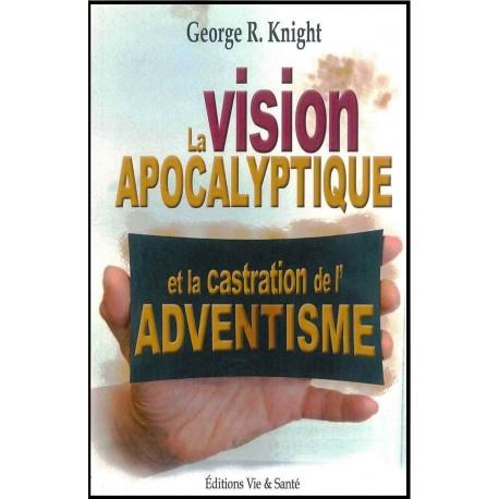 Vision apocalyptique et castration de l'Adventisme