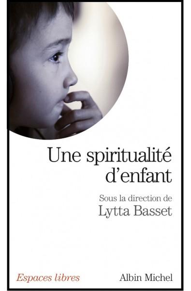 Une spiritualité d'enfant