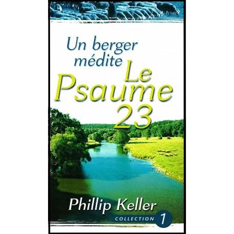 Un berger médite le Psaume 23