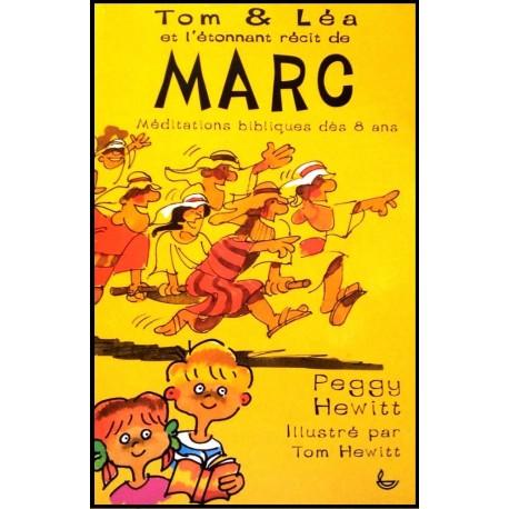 Tom & Léa - L'étonnant récit de Marc