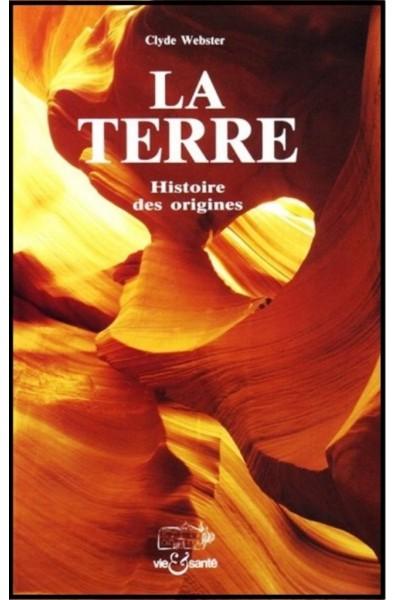 Terre, La, Histoire des origines