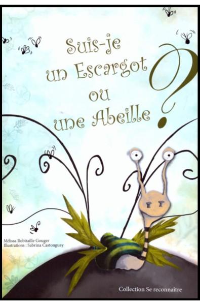 Suis-je un Escargot ou une Abeille ?