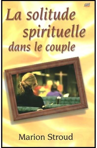 Solitude spirituelle dans le couple, La