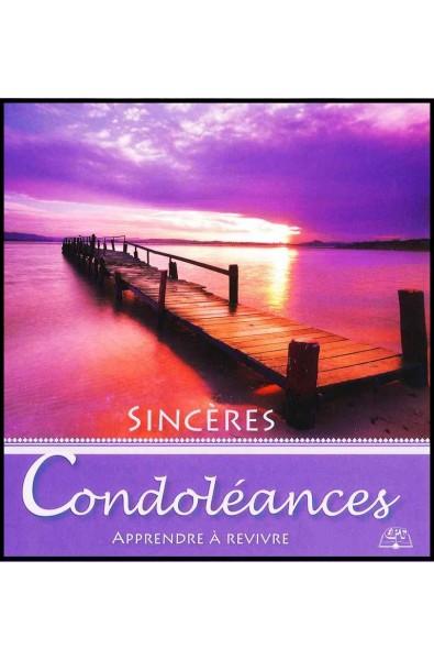 Sincères condoléances - Apprendre à revivre
