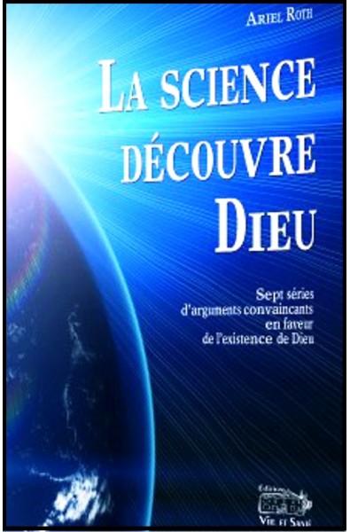 Science découvre Dieu (La)