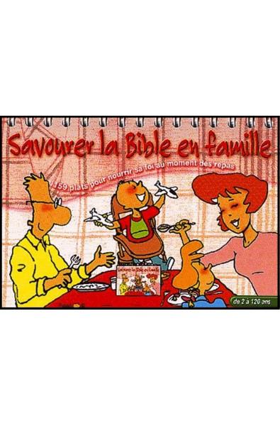 Savourer la Bible en famille