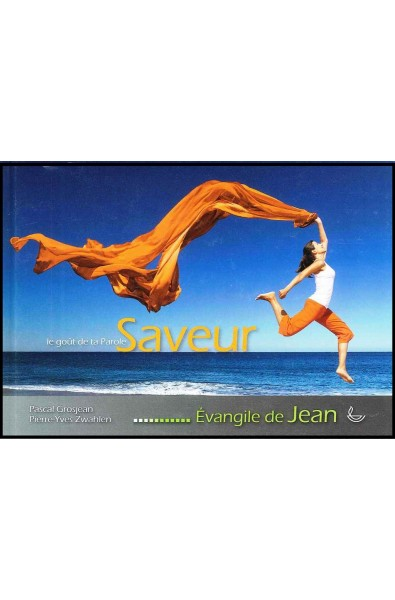 Saveur - Evangile de Jean