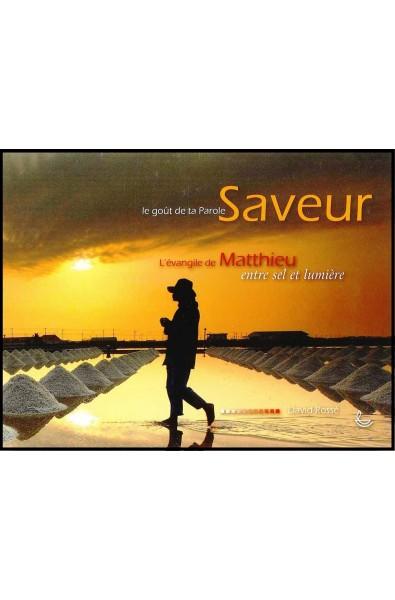 Saveur 5, Le goût de ta Parole : évangile de Matthieu