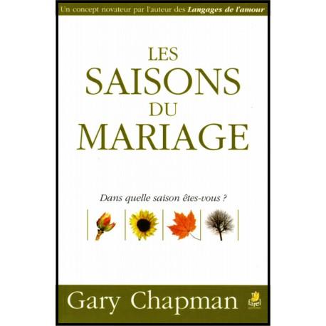 Saisons du mariage, Les