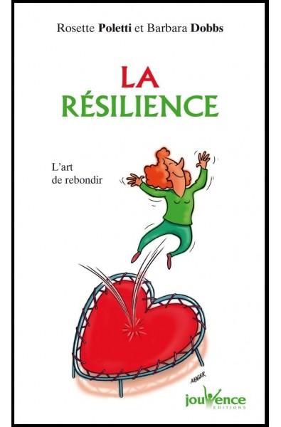Résilience, La