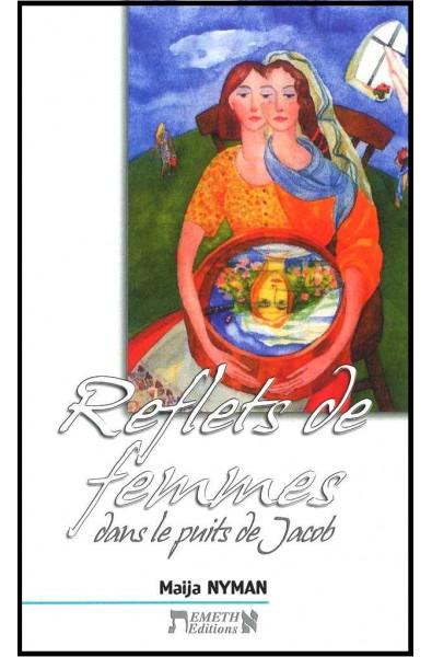 Reflets de femmes dans le puits de Jacob