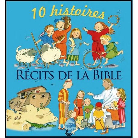 Récits de la Bible - 10 histoires