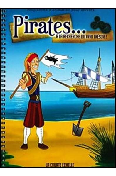 Programme d'animation : Pirates... à la recherche du vrai trésor