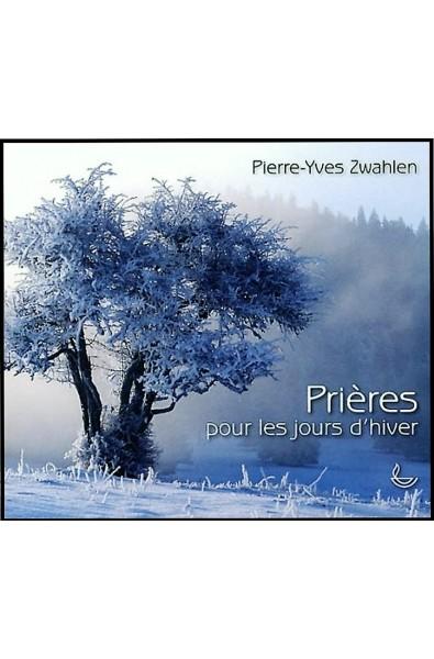 Prières pour les jours d'hiver