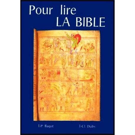 Pour lire la Bible
