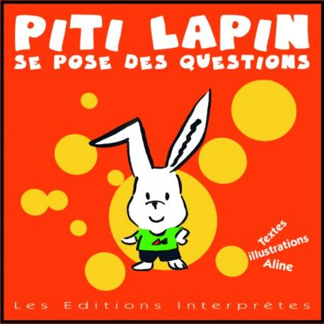 Piti Lapin se pose des questions
