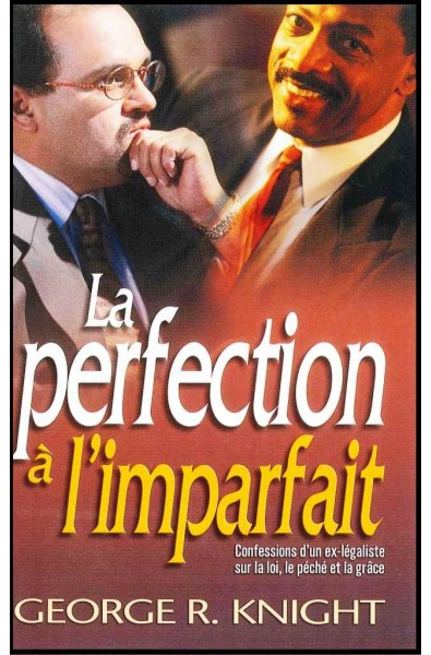 Perfection à l'imparfait, La