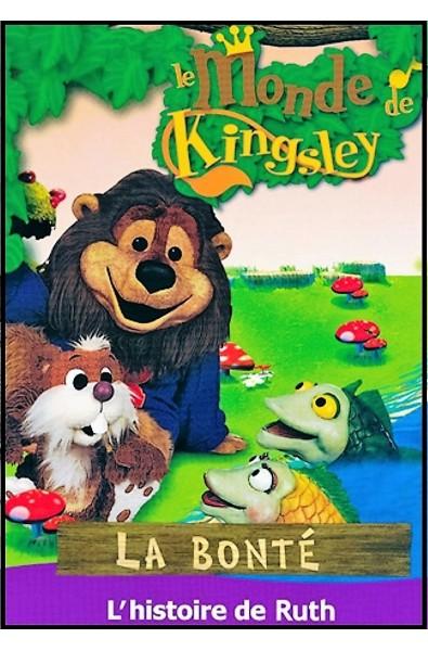 DVD - Monde de Kingsley 5 - Histoire de Ruth, La bonté
