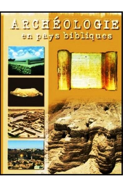 DVD - Archéologie en pays bibliques