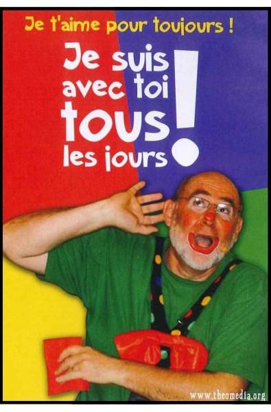 DVD - Clown Auguste - Je suis avec toi tous les jours