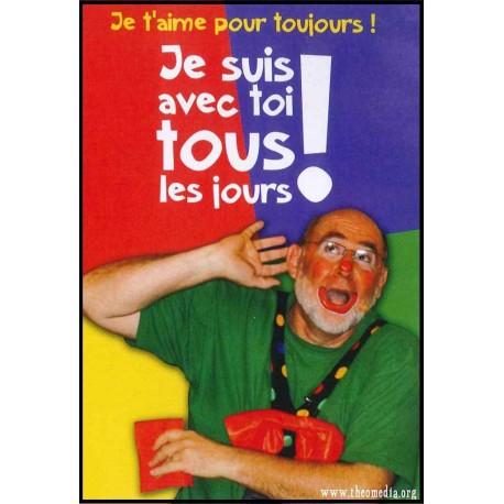 Clown Auguste - Je suis avec toi tous les jours - DVD