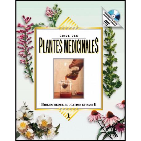 Guide des plantes médicinales Vol.1