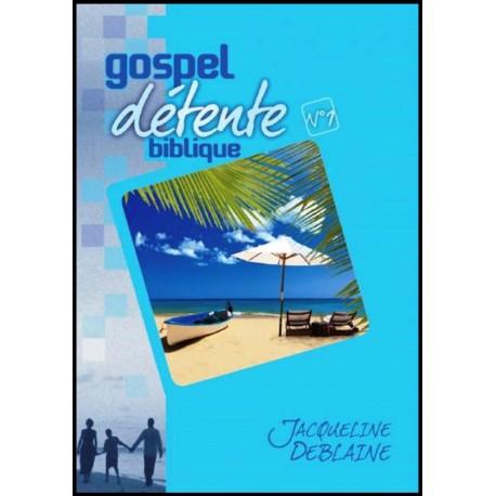 Gospel Détente n° 1