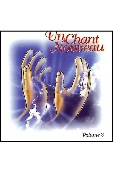 CD - Chant nouveau, Un - Vol. 2