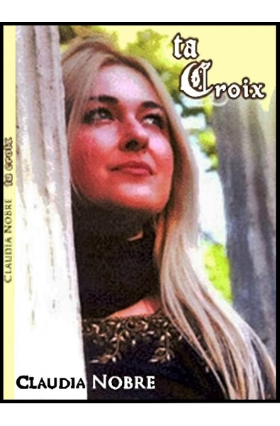 Coffret CD + DVD -  Claudia Nobre -  Ta Croix