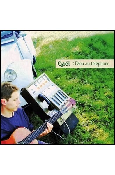 CD - Gaël - Dieu au téléphone