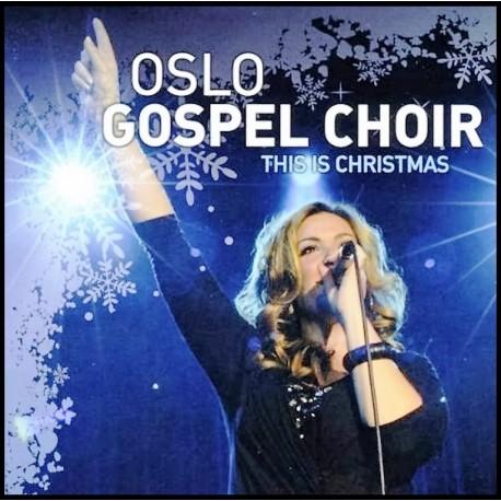 CD - Oslo Gospel Choir - This is Christmas