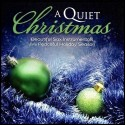 CD - Quiet Christmas, A