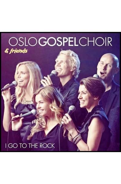 CD - Oslo Gospel Choir - I go to the rock